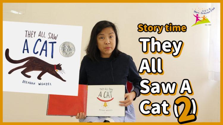 【故事時間】They all saw a cat (2)